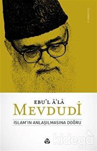 İslamın Anlaşılmasına Doğru