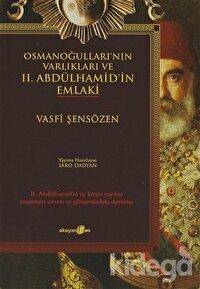 Osmanoğulları'nın Varlıkları ve 2. Abdülhamid'in Emlaki