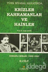 Türk Siyasal Hayatında Krizler Kahramanlar ve Hainler 2. Cilt