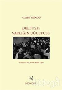 Deleuze - Varlığın Uğultusu