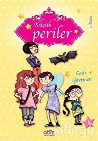 Küçük Periler - Cadı Öğretmen