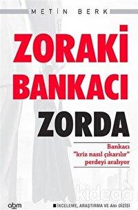 Zoraki Bankacı Zorda