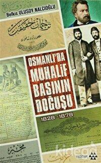 Osmanlı'da Muhalif Başının Doğuşu