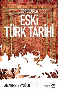 Sorularla Eski Türk Tarihi