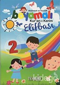 Alıştırmalı ve Tecvidli Boyamalı Kur'an-ı Kerim Elifbası - 2