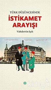 Türk Düşüncesinde İstikamet Arayışı