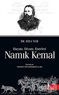 Namık Kemal: Hayatı Divanı Eserleri