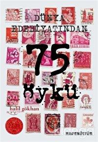 Dünya Edebiyatından En İyi 75 Öykü