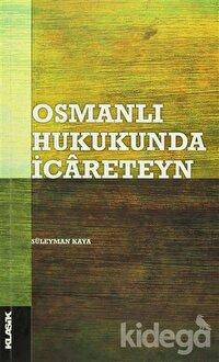 Osmanlı Hukukunda İcareteyn