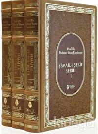 Şemail-i Şerif Şerhi (3 Kitap Takım)