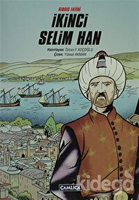 Kıbrıs Fatihi İkinci Selim Han
