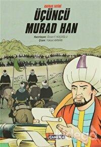Kafkas Fatihi Üçüncü Murad Han