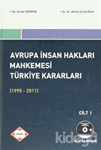 Avrupa İnsan Hakları Mahkemesi Türkiye Kararları 1995-2011 ( 2 Cilt Takım)