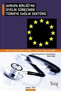 Avrupa Birliği'ne Üyelik Sürecinde Türkiye Sağlık Sektörü