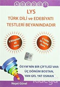 LYS Türk Dili ve Edebiyatı Testleri Beyanındadır