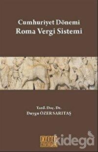 Cumhuriyet Dönemi Roma Vergi Sistemi