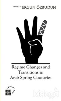 Regime Changes and Transitions in Arab Spring Countries