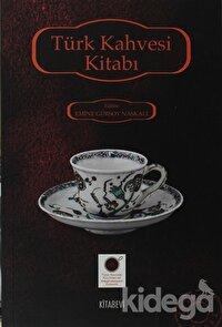 Türk Kahvesi Kitabı