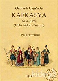 Osmanlı Çağında Kafkasya (1454 - 1829)
