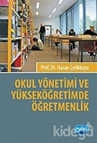 Okul Yönetimi ve Yüksek Öğretimde Öğretmenlik