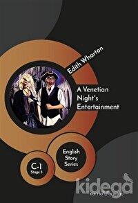 A Venetian Night's Entertainment - English Story Series