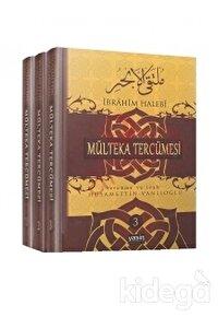 Mülteka Tercümesi Tercüme ve İzah (3 Cilt)