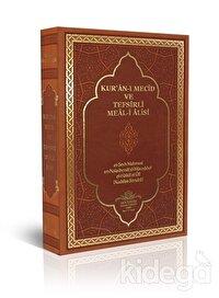 Kur'an-ı Mecid ve Tefsirli Meal-i Alisi (Hafız Boy)