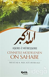 Aşere-i Mübeşşere Cennetle Müjdelenen On Sahabe