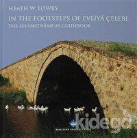 In The Footsteps Of Evliya Çelebi