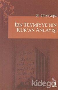 İbn Teymiyye'nin Kur'an Anlayışı