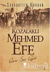 Kozalaklı Mehmed Efe - 1. Cilt