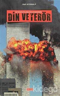 İntihar Eylemleri Ekseninde Din ve Terör
