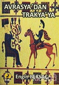 Avrasya'dan Trakya'ya