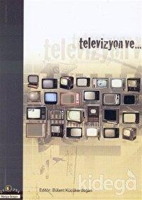 Televizyon ve...