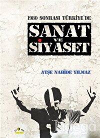 1980 Sonrası Türkiye'de Sanat ve Siyaset
