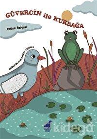 Güvercin İle Kurbağa