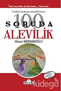 Tarihi Gerçekler Işığında 100 Soruda Alevilik