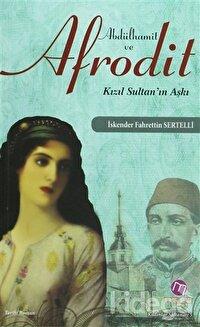 Abdülhamit ve Afrodit