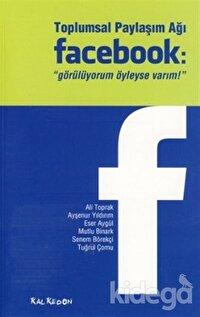 Toplumsal Paylaşım Ağı Facebook: