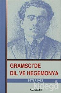 Gramsci'de Dil ve Hegemonya