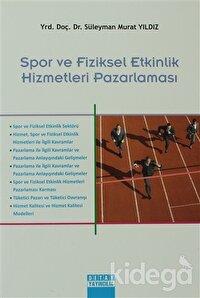 Spor ve Fiziksel Etkinlik Hizmetleri Pazarlaması