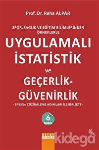 Uygulamalı İstatistik ve Geçerlik - Güvenirlik