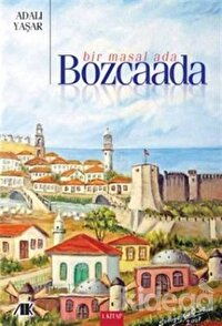 Bir Masal Ada - Bozcaada