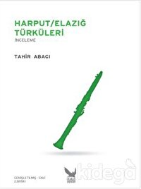 Harput / Elazığ Türküleri