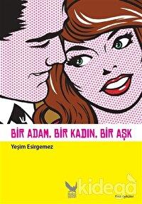 Bir Adam, Bir Kadın, Bir Aşk