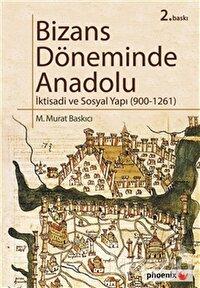 Bizans Döneminde Anadolu