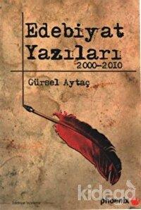 Edebiyat Yazıları 2000-2010