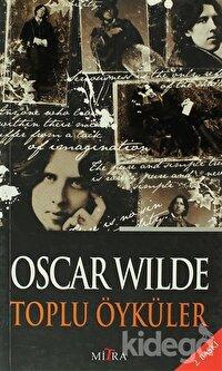 Oscar Wilde Toplu Öyküler