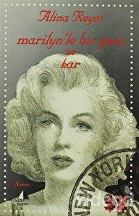Marilyn'le Bir Gece ve Kar