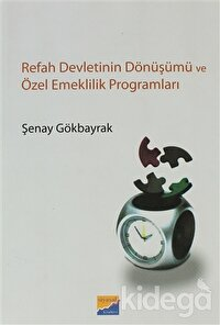 Refah Devletinin Dönüşümü ve Özel Emeklilik Programları